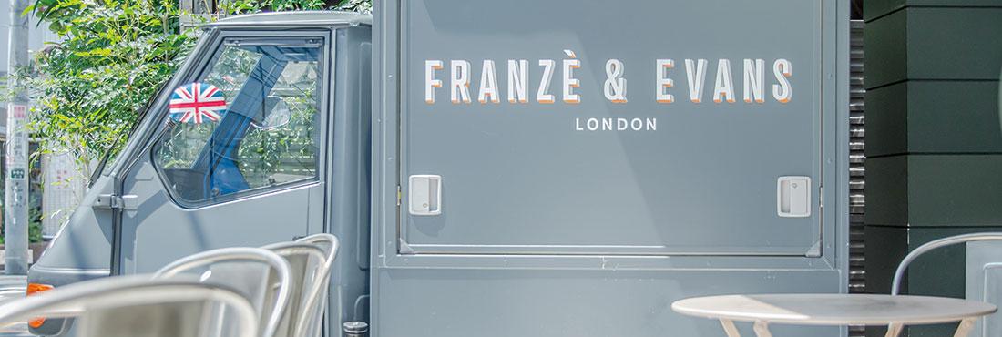 FRANZÈ & EVANS LONDON 表参道店