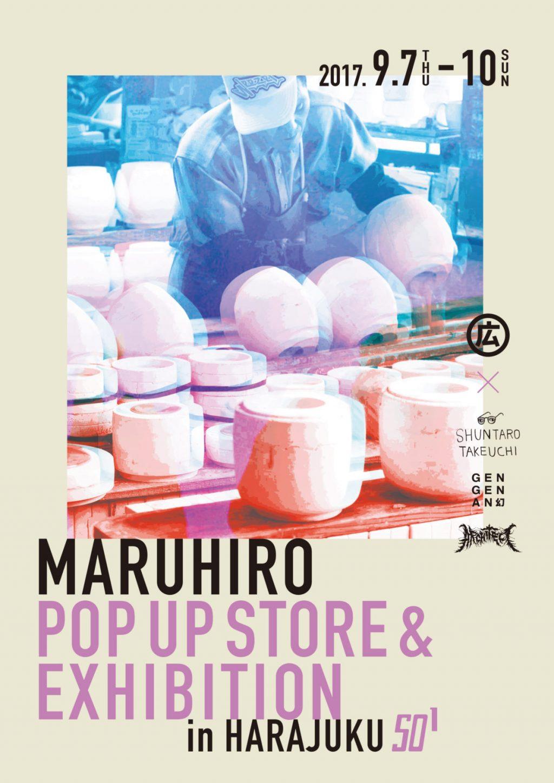Maruhiro Pop up store & Exhibition